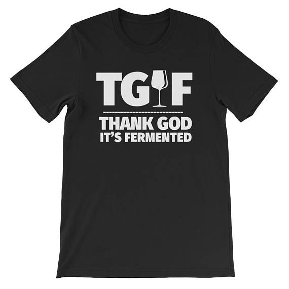 Thank God It's Fermented T-Shirt!