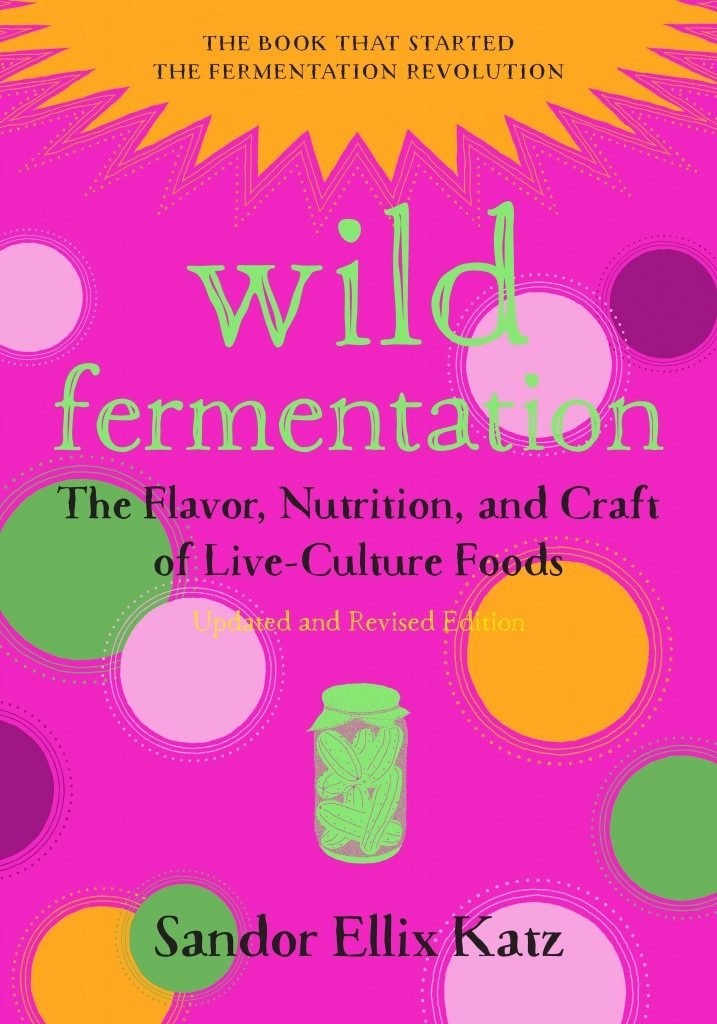 Wild Fermentation is the perfect book to get you started on your fermentation journey