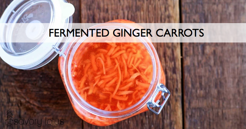Fermented Ginger Carrots from Savory Lotus