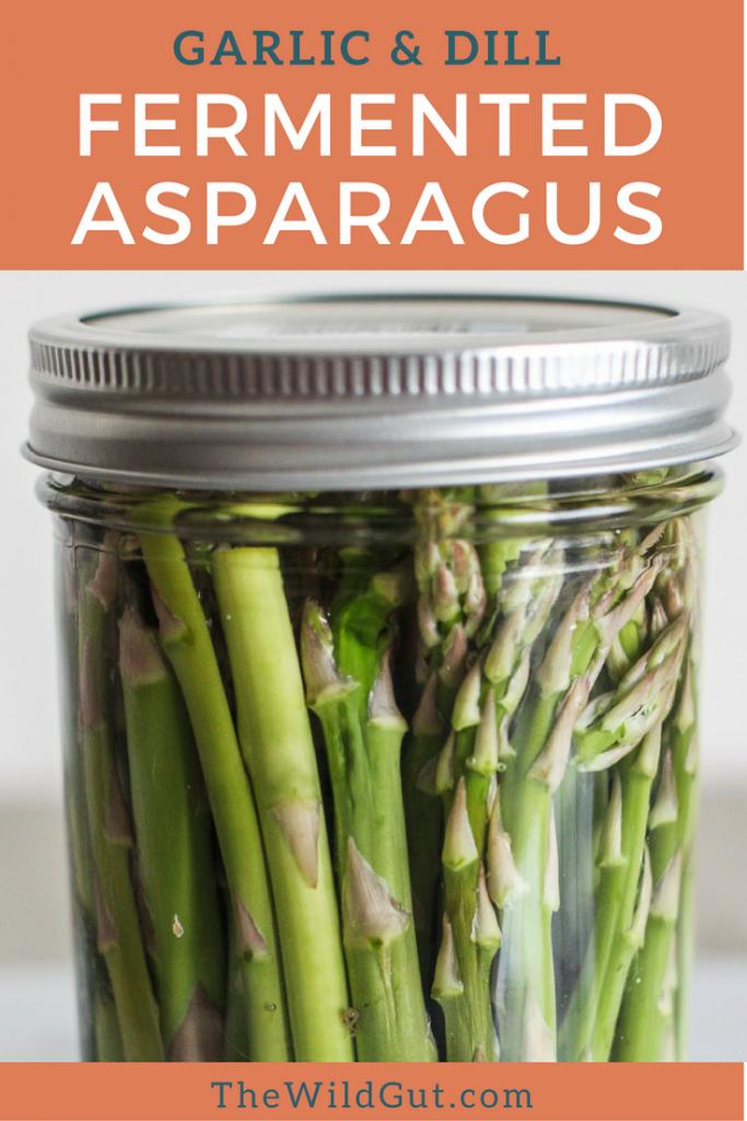Garlic And Dill Fermented Asparagus