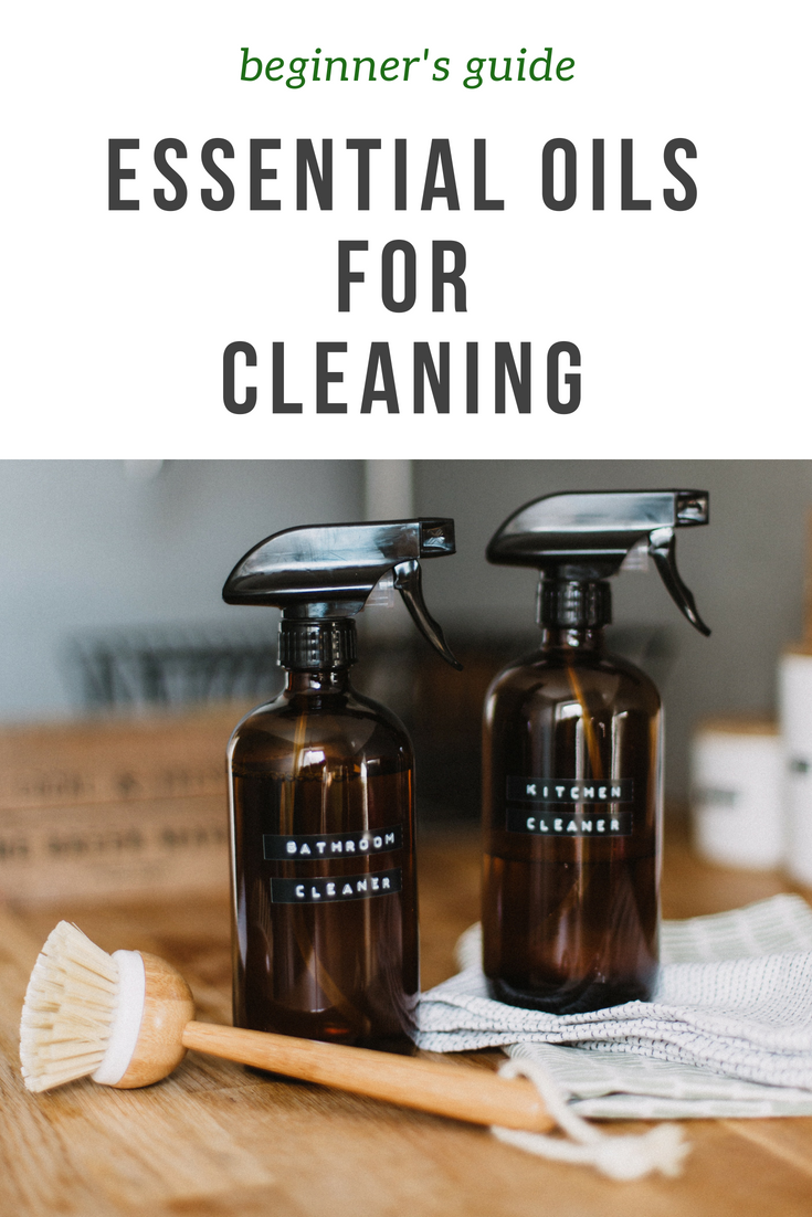 The complete beginner's guide for using essential oils for cleaning your home. Creating natural cleaning products that are safe for your family is easy and affordable!